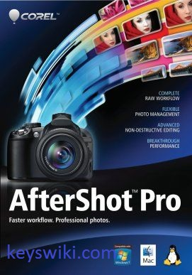 Corel AfterShot Pro 3.7.0.446 Crack With Serial Key [Latest 2021]
